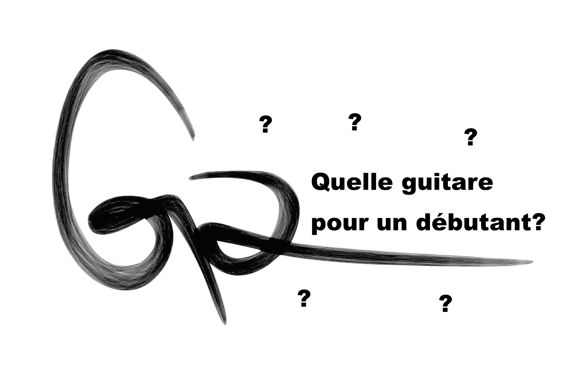 Quel type de guitare pour un débutant?